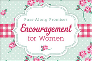 Encouragement for Women: Pass-Along Promises  -
