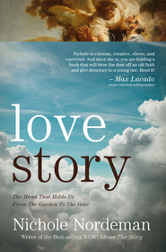 Love Story: Falling Apart in Perfect Condition. Restored by God, Perfectly Loved - eBook  -     By: Nichole Nordeman