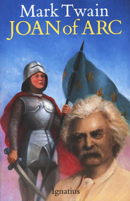 Joan of Arc   -              By: Mark Twain