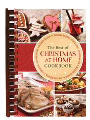 The Best of Christmas at Home: Holiday Recipes, Inspiration, and Ideas for a Blessed Season  -