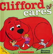 Clifford Cares  -     By: Norman Bridwell     Illustrated By: Norman Bridwell