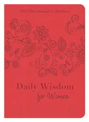 Daily Wisdom for Women: 2013 Devotional Collection  -