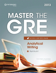 Master the GRE: Analytical Writing: Part III of V - eBook  -     By: Peterson's