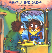 Mercer Mayer's Little Critter: What a Bad Dream   -     By: Mercer Mayer