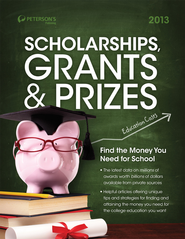 Scholarships, Grants & Prizes 2013 - eBook  -     By: Peterson's