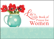 Life's Little Book of Prayer for Women  -