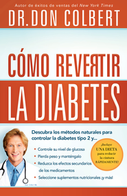 Como revertir la diabetes - eBook  -     By: Don Colbert
