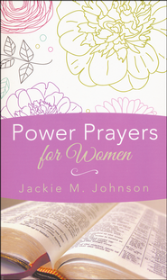 Power Prayers for Women  -              By: Jackie Johnson