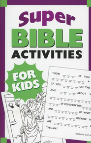 Super Bible Activities for Kids  -              By: Ken Save, Vickie Save