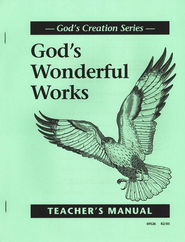 God's Wonderful Works Teacher's Manual   -     By: Homeschool