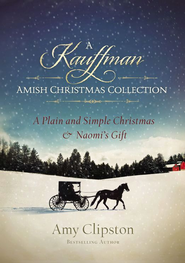 A Kauffman Amish Christmas Collection - eBook  -     By: Amy Clipston