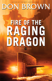 Fire of the Raging Dragon - eBook  -     By: Don Brown