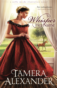 To Whisper Her Name - eBook  -     By: Zondervan