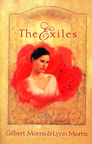 The Exiles, Creole Series #1   -     By: Gilbert Morris, Lynn Morris