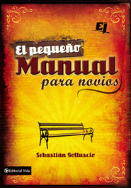 El pequeno manual para novios - eBook  -     By: Zondervan