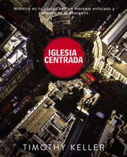 Iglesia: Punto Central - eBook  -     By: Zondervan
