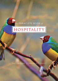 Paraclete Book of Hospitality - eBook  -     By: Editors of Paraclete Press