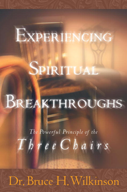 Experiencing Spiritual Breakthroughs - eBook  -     By: Bruce Wilkinson