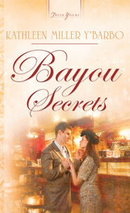 Bayou Secrets - eBook  -     By: Kathleen Y'Barbo