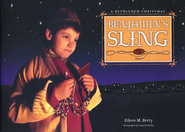 Benjamin's Sling   -     By: Eileen M. Berry
