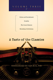 A Taste of the Classics: Crime & Punishment, PensCes, The Great Divorce & Christian Perfection - eBook  -     By: Kenneth Boa