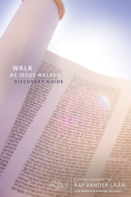 Walk As Jesus Walked Discovery Guide, Faith Lessons Volume 7   -     By: Ray Vander Laan