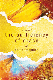 The Sufficiency of Grace - eBook  -     By: Sarah Fotopulos