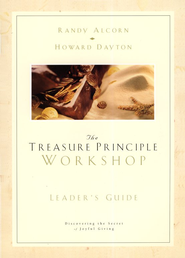 Treasure Principle Workshop - Leader's Guide  -              By: Randy Alcorn