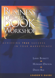 Business by the Book Workshop - Leader's Guide   -              By: Crown Financial Ministries