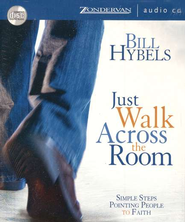 Just Walk Across the Room  Audiobook on CD  -     By: Bill Hybels