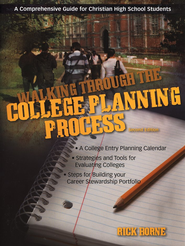 Walking Through the College Planning Process, Second Edition  -     By: Rick Horne