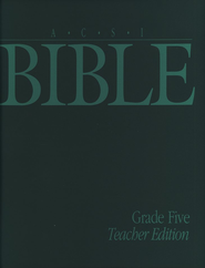ACSI Bible, Grade 5, Teacher's Edition   -