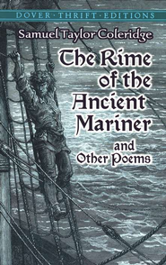 The Rime of the Ancient Mariner and Other Poems: Dover  Thrift Editions  -     By: Samuel Taylor Coleridge