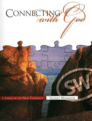 Connecting with God: A Survey of the New Testament Grades 9-10 Student Edition  -