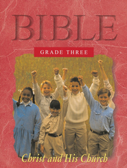 Grade Three: Christ and His Church, Student Edition   -