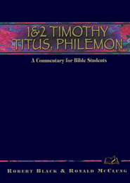 1 & 2 Timothy, Titus, Philemon   -     By: Robert Black, Ronald Mcclung