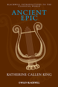Ancient Epic - eBook  -     By: Katherine Callen King