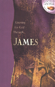 Listening to God Through James, Lectio Divina Bible Studies    -