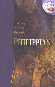 Listening to God Through Philippians,  Lectio Divina Bible Studies   -