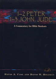 1 & Peter, 1, 2, &3 John, and Jude: A Commentary for Bible Students - Slightly Imperfect  -