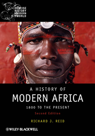 A History of Modern Africa: 1800 to the Present - eBook  -     By: Richard J. Reid