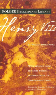 Henry VIII  -     By: William Shakespeare