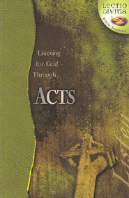Listening to God Through Acts, Lectio Divina Bible Studies    -