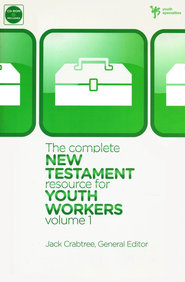 The Complete New Testament Resource for Youth Workers,  Volume 1  -     By: Livingstone Corporation