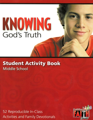 Knowing God's Truth Student Activity Book- 52 Reproducible In-Class Activities and Family Devotionals  -