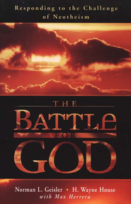 The Battle for God      -              By: Norman L. Geisler, H. Wayne House