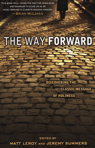 The Way Forward  -     By: Jeremy Summers