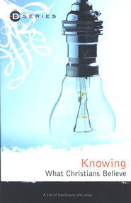 Knowing What Christians Believe  -