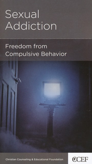 Sexual Addiction: Freedom from Compulsive Behavior  -     By: David Powlison