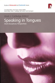 Speaking in Tongues  -     Edited By: Mark J. Cartledge     By: Mark Cartredge